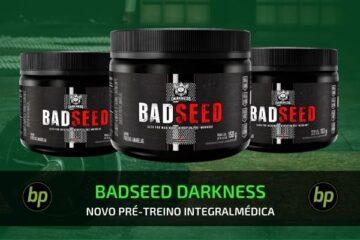 badseed darkness pre treino integralmedica